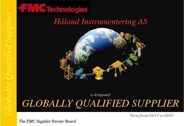 Globally qualified supplier FMC Technologies / TechnipFMC Håland Instrumentering AS
